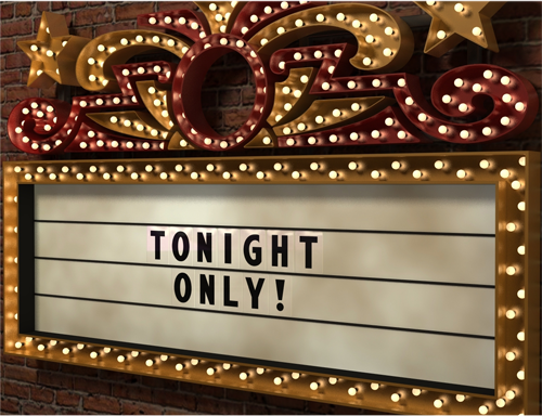 "Old Marquee style sign displaying ""Tonight Only"""