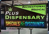 LED Sign board of a Marijuana Dispensary