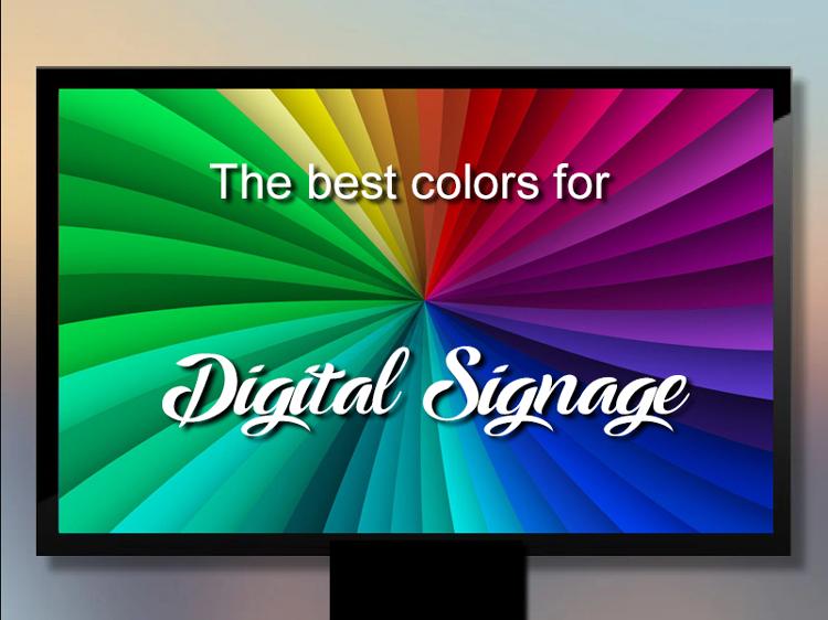 Best colors for Digital Signage